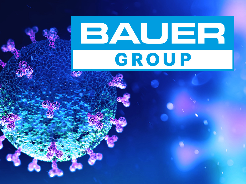 COVID-19 VIRUS | ACTION TAKEN BY BAUER GROUP